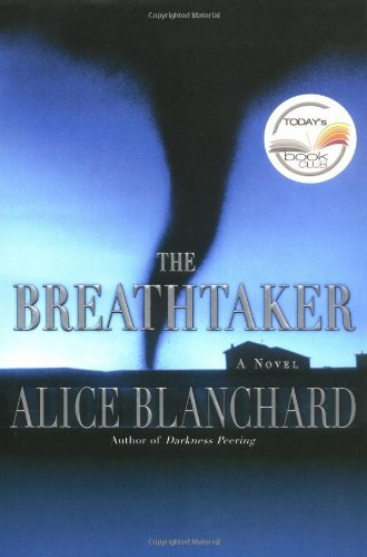 Alice Blanchard The Breathtaker