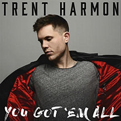 Trent Harmon You Got 'em All