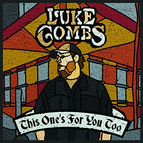 Luke Combs This One's For You Too Deluxe Edition