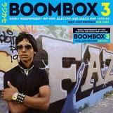 Soul Jazz Records Presents Boombox 3 Early Independent Hip Hop Electro & Disco Rap 1979 83 2cd