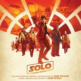 Star Wars Solo A Star Wars Story Soundtrack John Powell