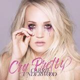 Carrie Underwood Cry Pretty