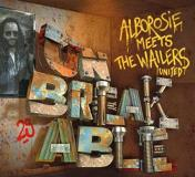 Alborosie Unbreakable Alborosie Meets The Wailers United