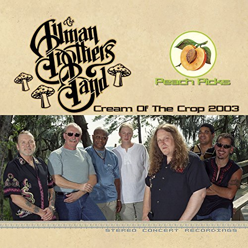 Allman Brothers Cream Of The Crop 2003