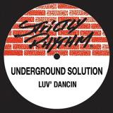 Underground Solution Luv Dancin'
