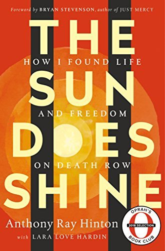 Anthony Ray Hinton The Sun Does Shine How I Found Life And Freedom On Death Row