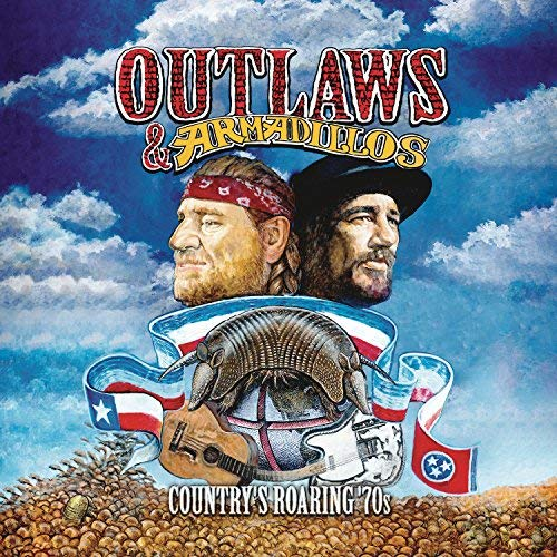 Outlaws & Armadillos Country's Roaring '70s 140g Vinyl