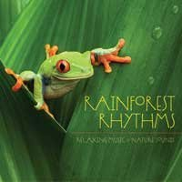 Rainforest Rhythms Rainforest Rhythms