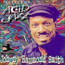 Johnny Hammond Smith Legends Of Acid Jazz CD R Legends Of Acid Jazz