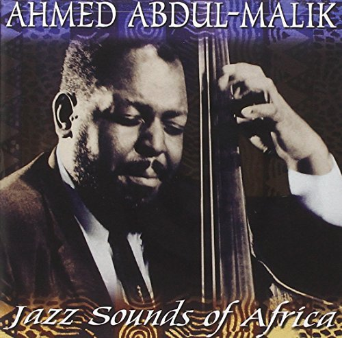Ahmed Abdul Malik Jazz Sounds Of Africa CD R