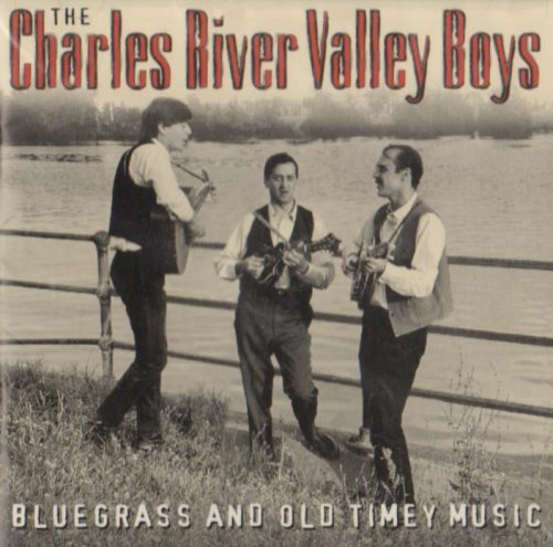 Charles River Valley Boys Bluegrass & Old Timey Music