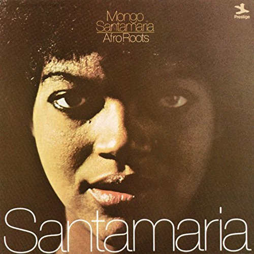 Mongo Santamaria Afro Roots