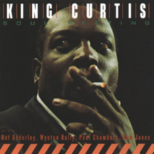 King Curtis Soul Meeting
