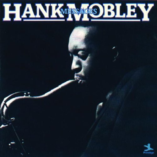 Hank Mobley Messages Taylor Watkins Bishop Harris
