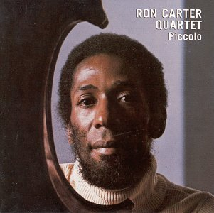 Ron Carter Piccolo