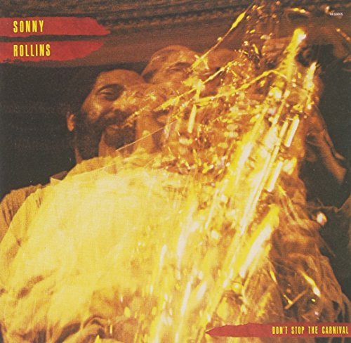 Sonny Rollins Don't Stop The Carnival Byrd Williams Soskin Ray