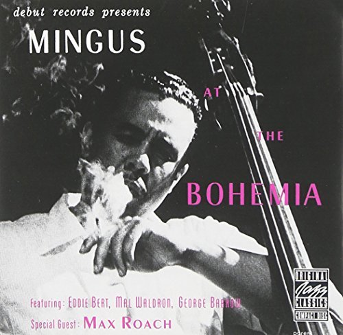 Charles Mingus Mingus At The Bohemia