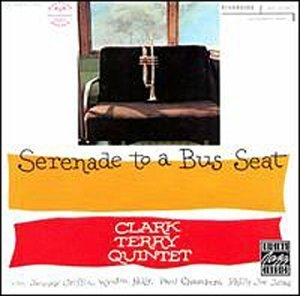 Clark Terry Serenade To A Bus Seat
