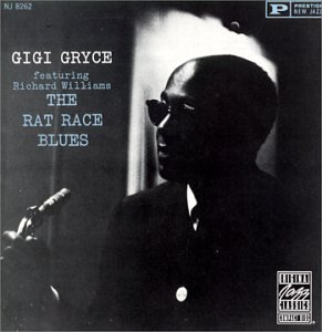 Gigi Gryce Rat Race Blues