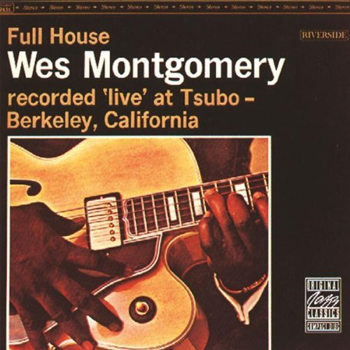 Montgomery Wes Full House