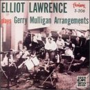 Elliot Lawrence Plays Gerry Mulligan Arrangeme