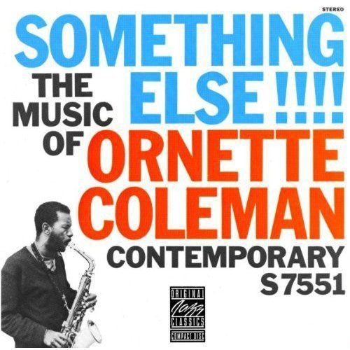 Ornette Coleman Something Else!!!