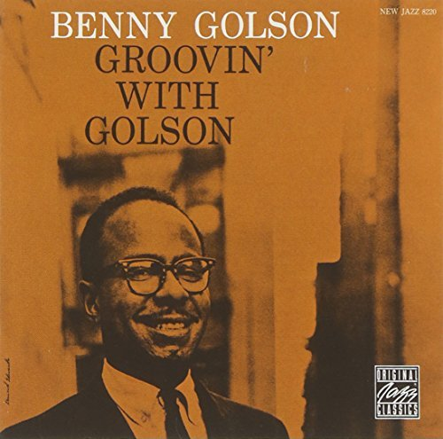 Benny Golson Groovin' With Golson