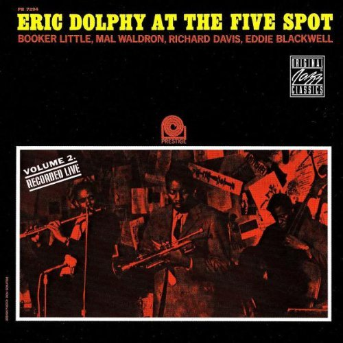 Eric Dolphy At The Five Spot No. 2