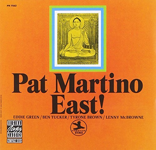 Pat Martino East!