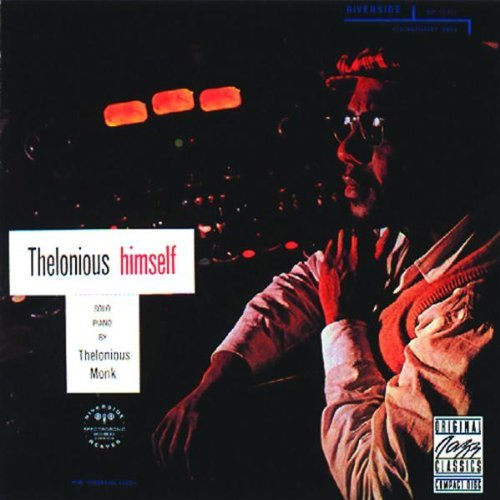 Thelonious Monk Thelonious Himself