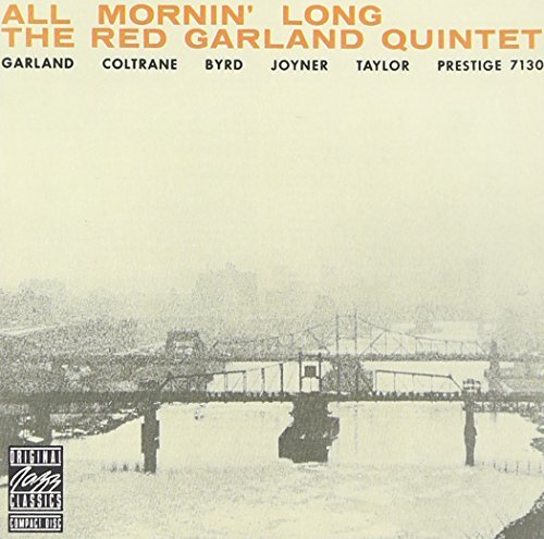 Garland Coltrane All Mornin' Long