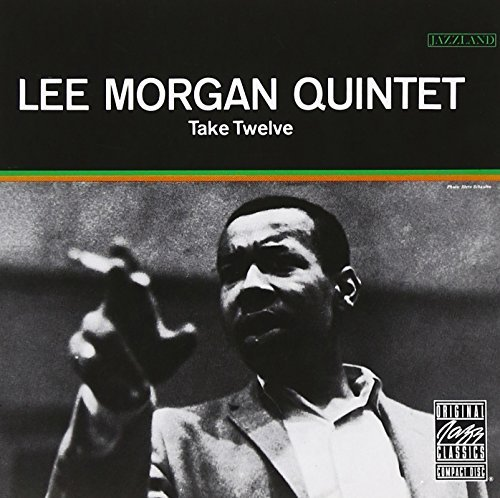 Lee Quintet Morgan Take Twelve