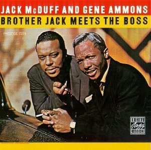 Mcduff Ammons Brother Jack Meets The Boss
