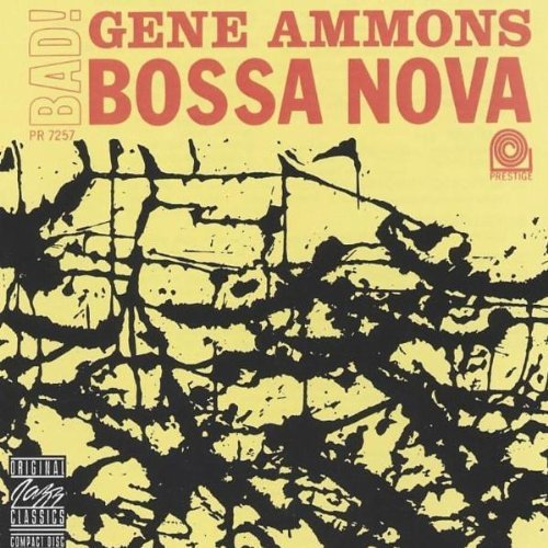 Gene Ammons Bad! Bossa Nova CD R