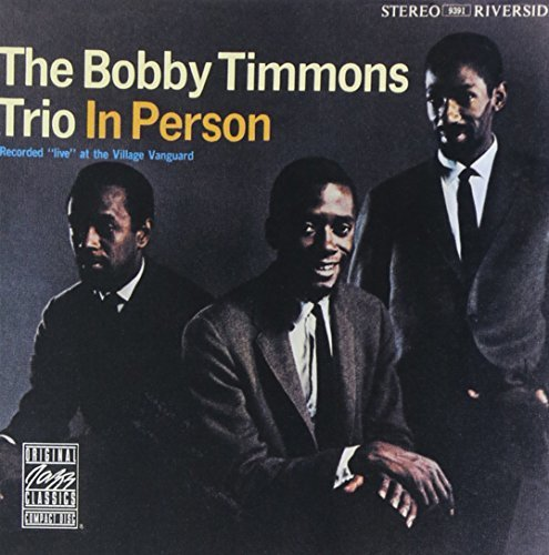 Bobby Trio Timmons In Person