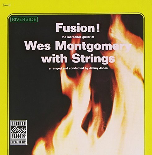 Wes Montgomery Fusion W Strings