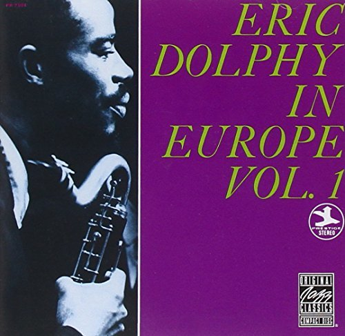 Eric Dolphy In Europe Vol.1