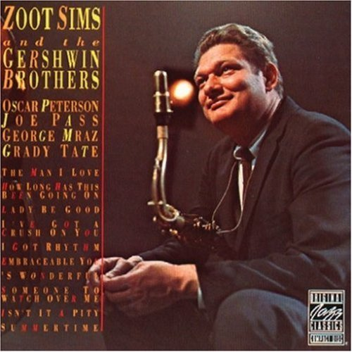 Sims Zoot & The Gershwin Broth Zoot Sims & The Gershwin Broth