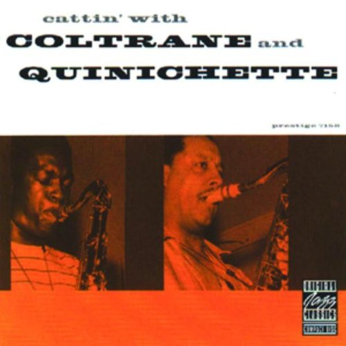 Coltrane Quinichette Cattin' With Coltrane & Quinic