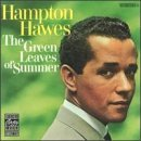 Hampton Hawes Green Leaves Of Summer