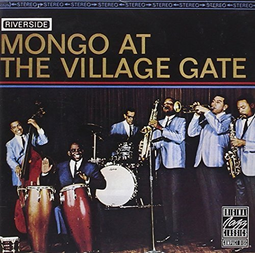 Mongo Santamaria Mongo At The Village Gate