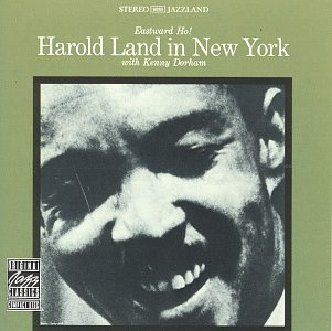 Harold Land Eastward Ho!