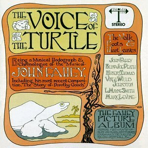 John Fahey Voice Of The Turtles CD R