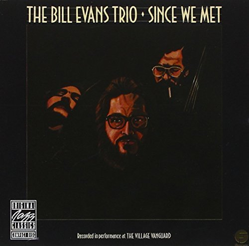 Bill Trio Evans Since We Met