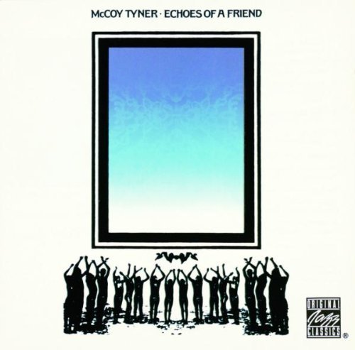 Mccoy Tyner Echoes Of A Friend CD R