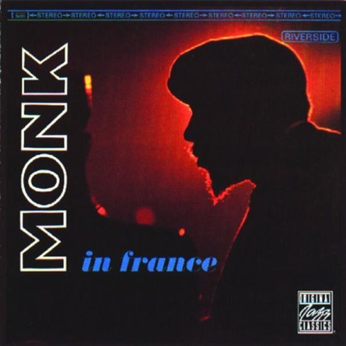 Thelonious Monk Monk In France
