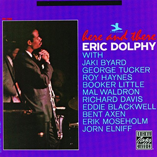 Eric Dolphy Here & There