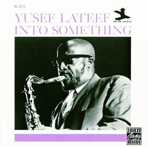 Yusef Lateef Into Something