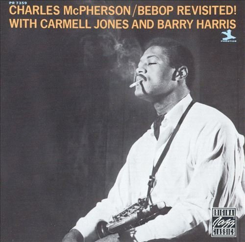 Charles Mcpherson Bebop Revisited!