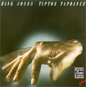 Hank Jones Tiptoe Tapdance